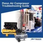 Piston Air Compressor Troubleshooting Guide