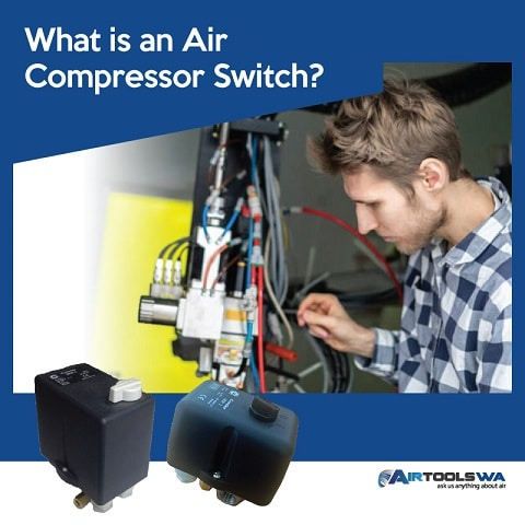 What Is an Air Compressor Switch